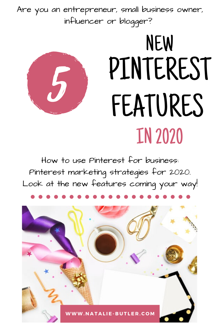 5 New Pinterest Features in 2020